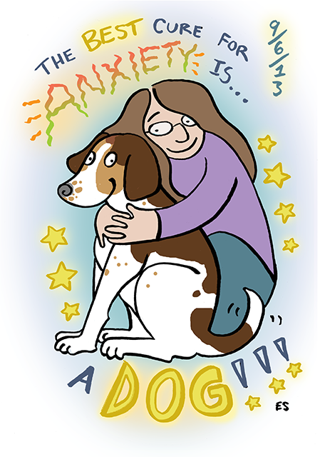 The Best Cure for Anxiety is a Dog